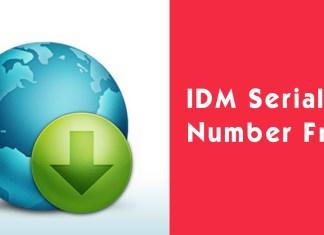 IDM Serial Number Free - IDM Serial Keys 2020