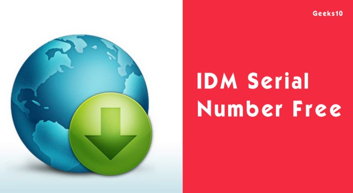 IDM Serial Number Free - IDM Serial Keys 2020