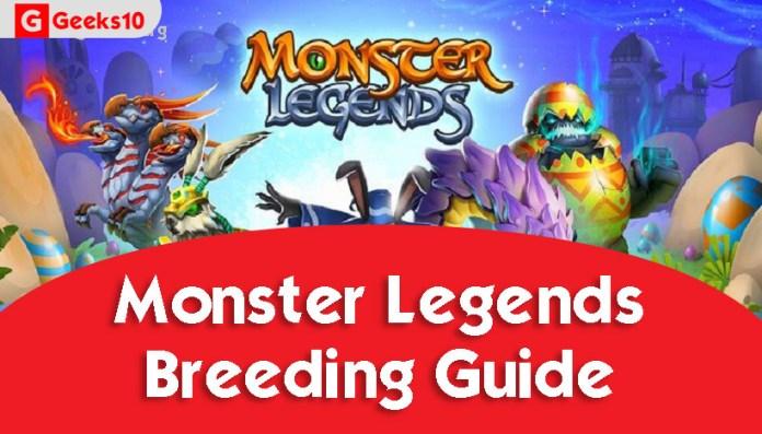 Monster Legends: Breeding Guide (2021)