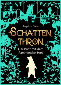 Das Cover zum Buch Schattenthron - Der Prinz mit dem flammenden Herz von Angelika Diem. Foto: Lilli/geek's Antiques