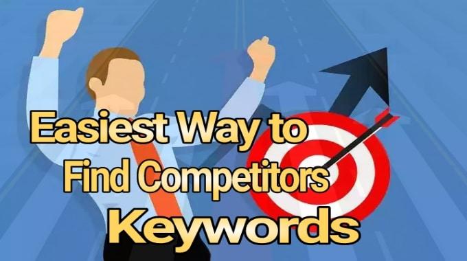 Easiest Way to Find Competitors Keywords