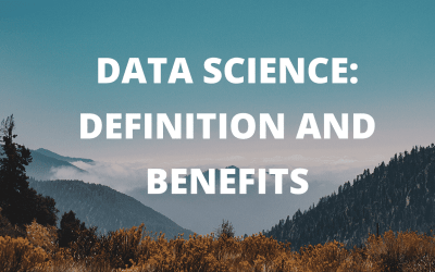 Data Science: Definition and Benefits