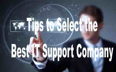 10 Tips to Select the Best IT Support Company