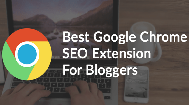 google Chrome-Extension-For-Bloggers