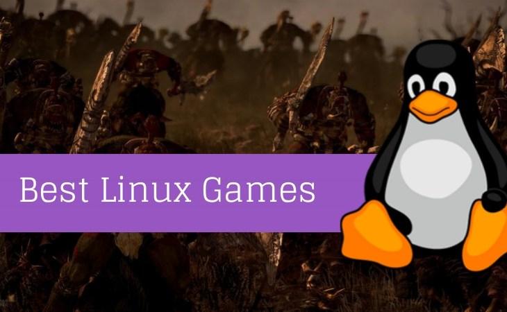 best-linux-games-geeksflame