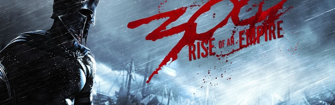 '300: Rise of an Empire' Trailer Released!
