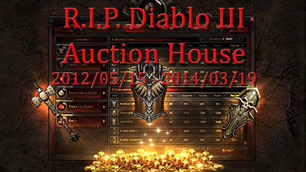 R.I.P. Diablo 3 Auction House
