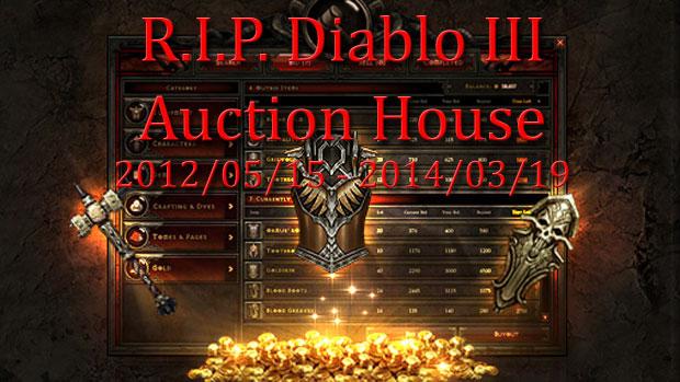 R.I.P. Diablo 3 Auction House