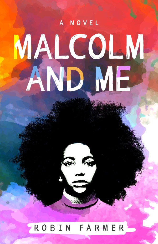 Malcolm and Me - Cover Art