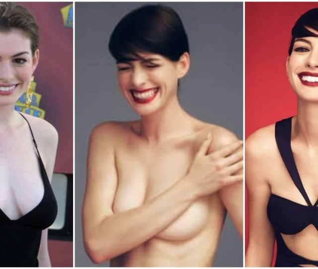 Sexy Anne Hathaway Pictures Captured Over The Years Geeks On
