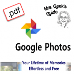 Mrs. Geek's Guide to Google Photos - PDF