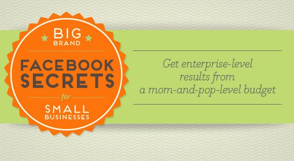 big-brands-facebook-secrets-for-small-businesses