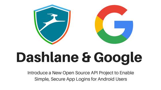 Con Open YOLO de Google y Dashlane no necesitarán contraseñas en Android