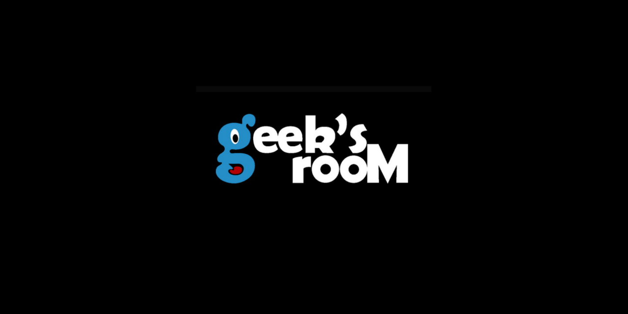 Geeksroom Podcast T1 Episodio 1
