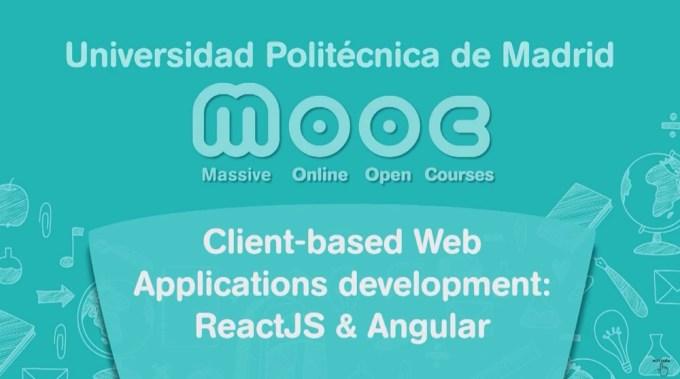 Client-based Web Applications development: ReactJS & Angular