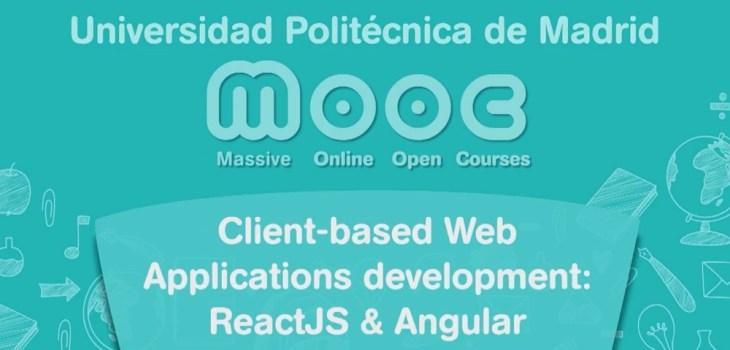 Curso Gratis: Desarrollo de aplicaciones web del lado del cliente: ReactJS y Angular 2