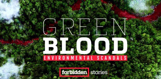 Green Blood - Forbidden Stories