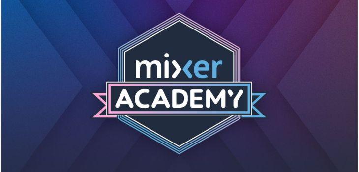 Microsoft Mixer Academy