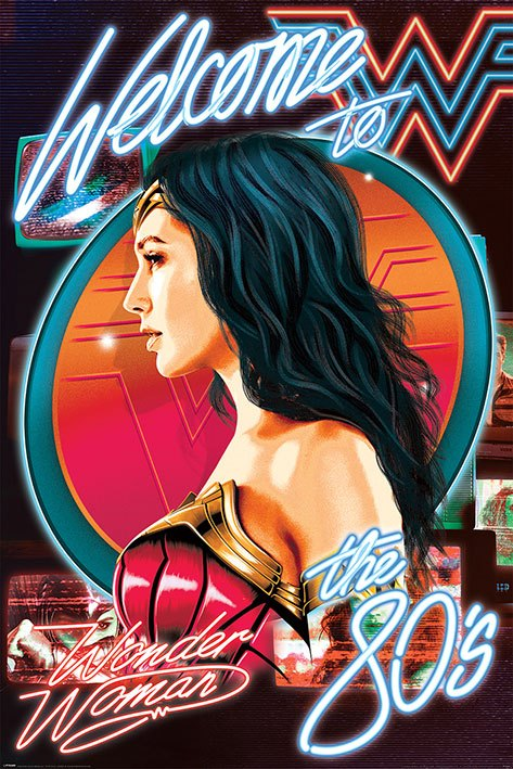 x_pp34639 Wonder Woman 1984 poszter - Welcome To The 80s 61 x 91 cm