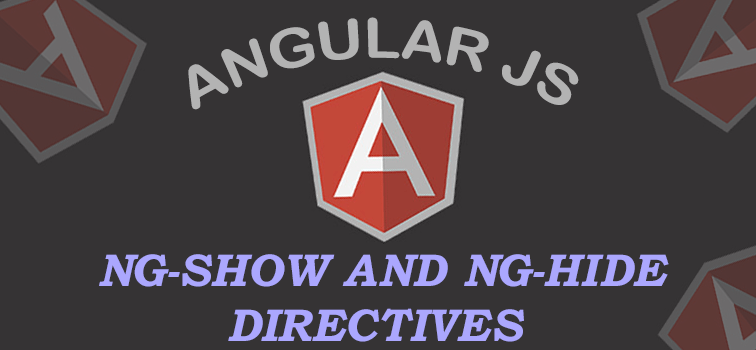 AngularJS ng-show and ng-hide Directives