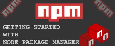 Getting Started With Node Package Manager npm