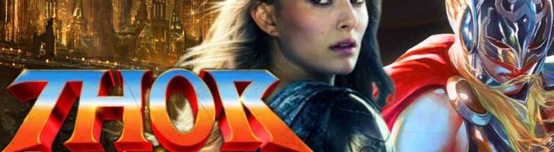 Kevin Feige Explains Why Natalie Portman Is Coming Back For 'Thor: Love and Thunder'