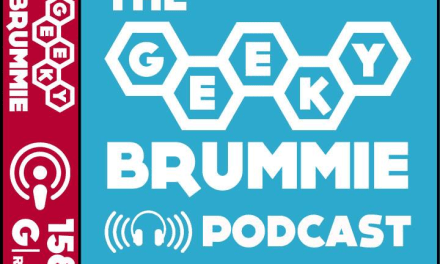 The Geeky Brummie Podcast – Issue 158a!