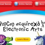 Electronic Arts Acquires PopCap Games