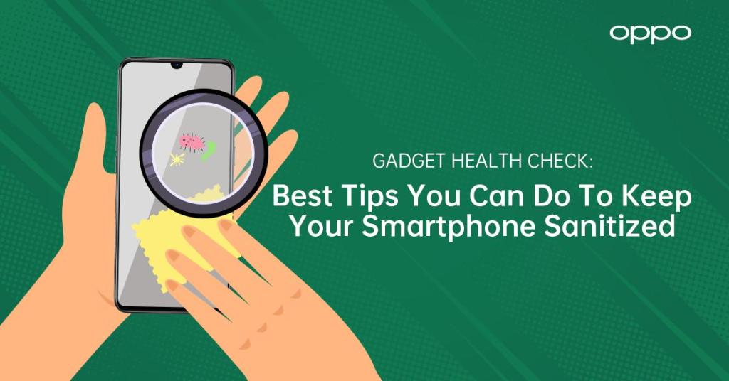 6 best tips to keep smartphone sanitation