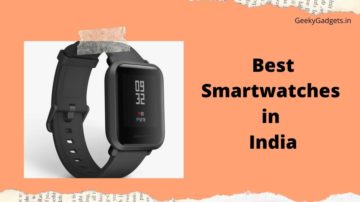 10 Best SMARTWATCHES in India