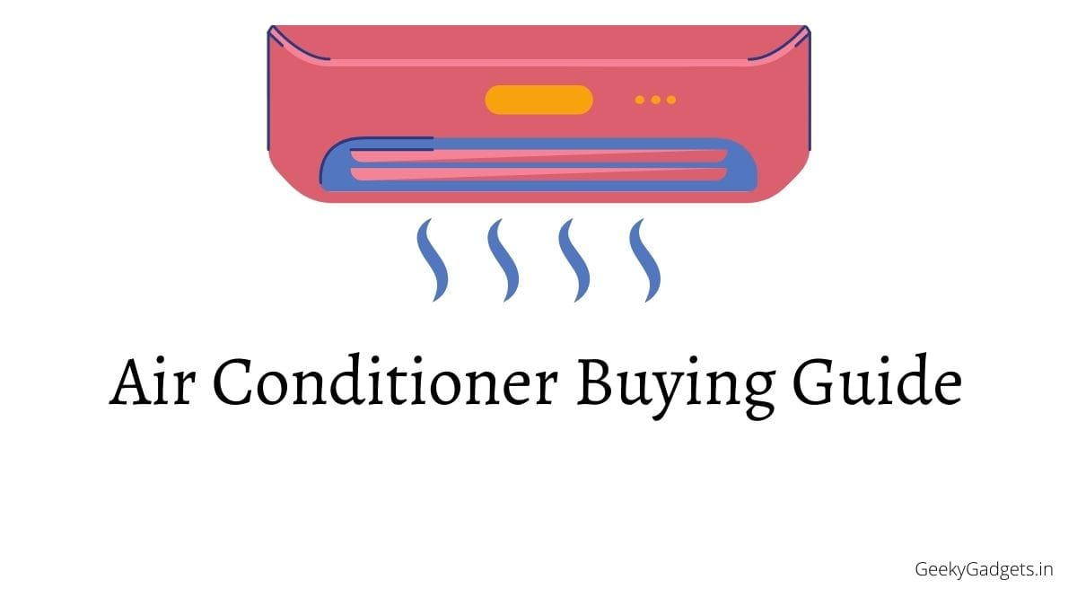 Air Conditioner Buying Guide: Choose the right AC for your room 1