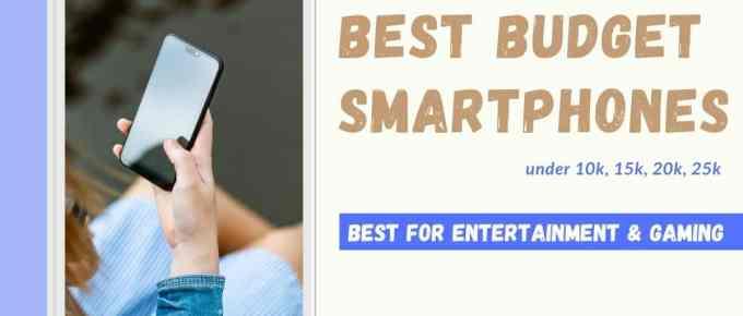 Top 8 Best Budget Smartphones in India