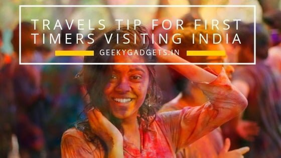 Travels Tip for First Timers Visiting India