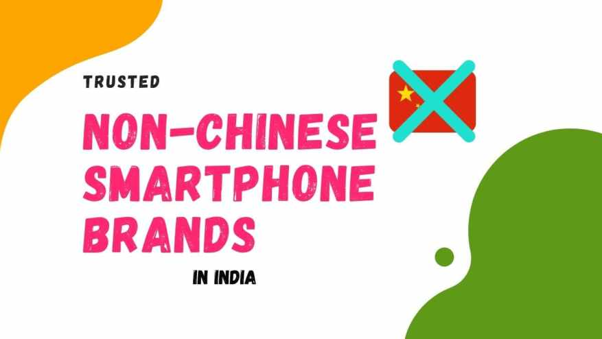 Non-Chinese Smartphone Brands in India