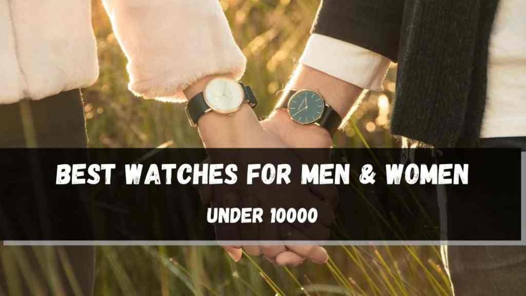 Top 10 Best Men & Women's Luxury Watches In India Under 10000 1