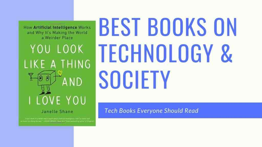Best books on technology and society, tech books everyone should read