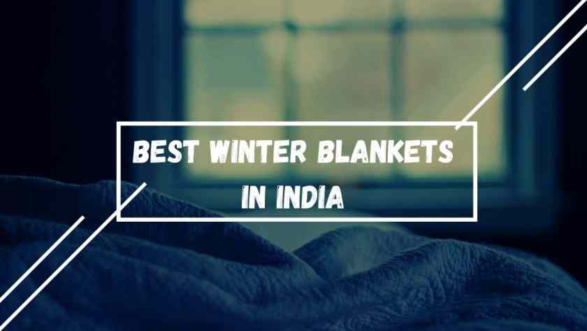 best blankets for winter in India