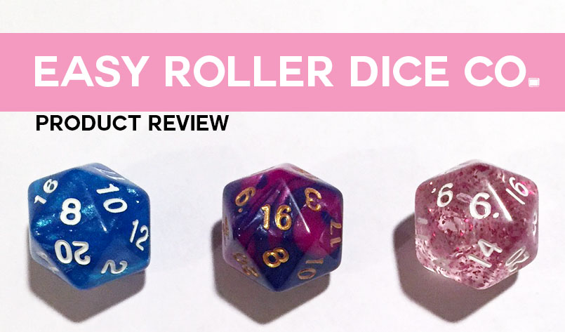 Easy Roller Dice Co. Product Review. Below text are three d20 dice, blue, purple swirl, and sparkly pink