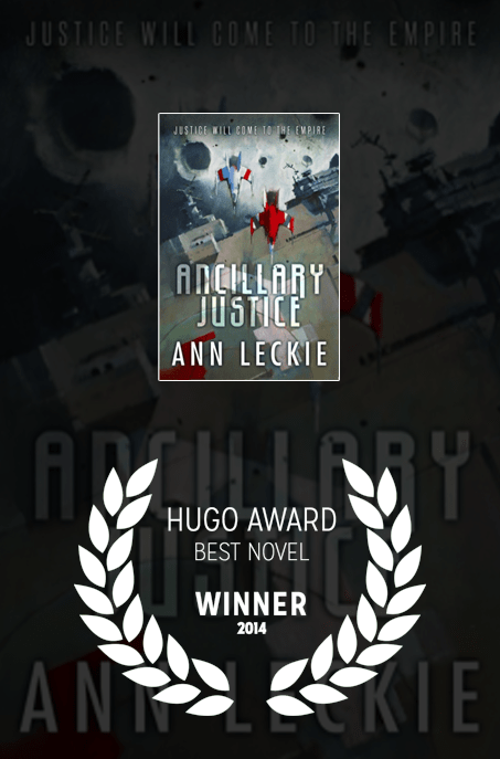 2014 Hugo Award Winner: Ancillary Justice