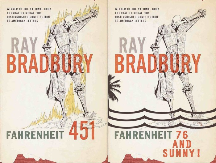 Ray Bradbury's seminal work of science fiction, ironically about the banning (and burning) of books, is often on the lists of banned books. The G-rated version of Fahrenheit 451 on the right is a bit bland.