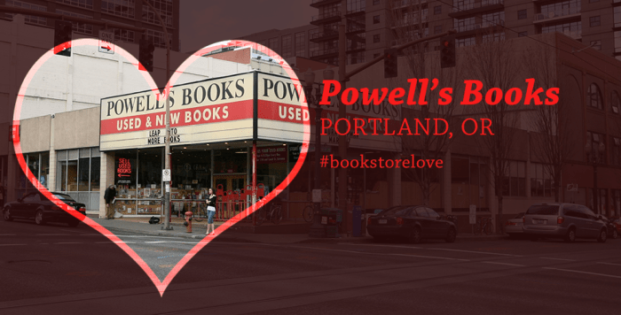Love for Powell's Books