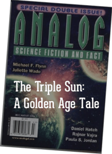 The Triple Sun: A Golden Age Tale