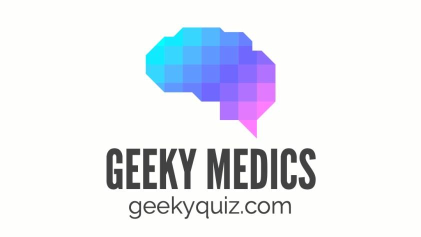 Geeky Medics Quiz | Geeky Medics