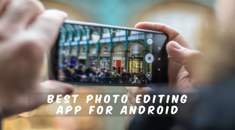 top photo app for android