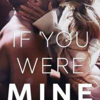 BOOK REVIEW: If You Were Mine by Melanie Harlow