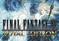 Anunciado 'Final Fantasy XV Royal Edition'