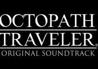 La banda sonora de 'Octopath Traveler' saldrá en Japón el mismo día que el juego