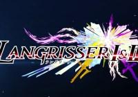 Chara-Ani ha publicado el segundo tráiler de 'Langrisser I & II' para PS4 y Switch