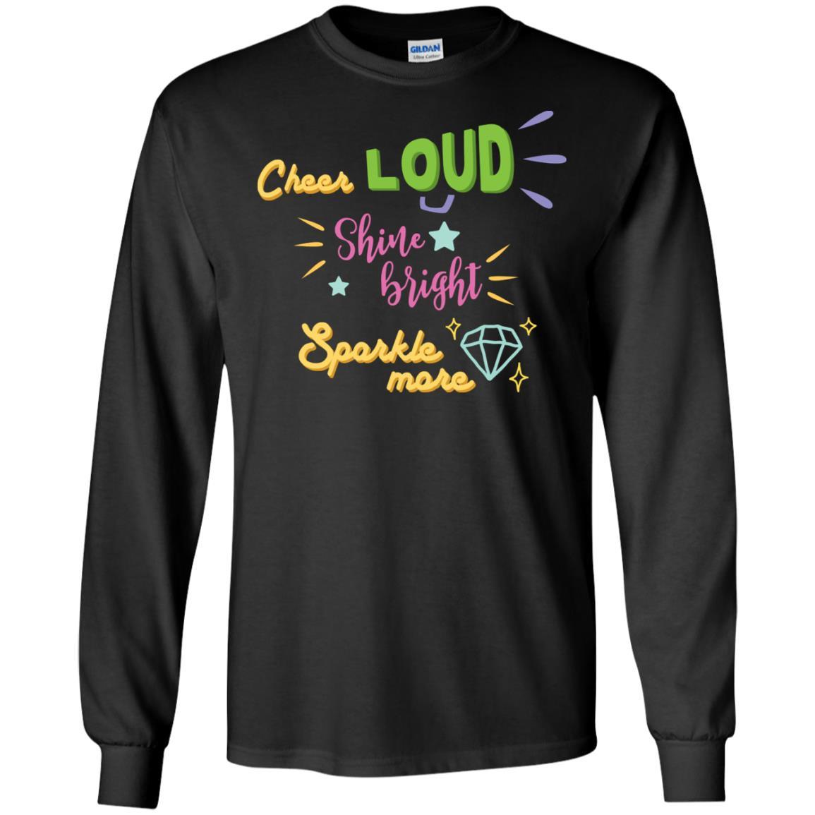 Cheer Loud Gildan LS Ultra Cotton T-Shirt
