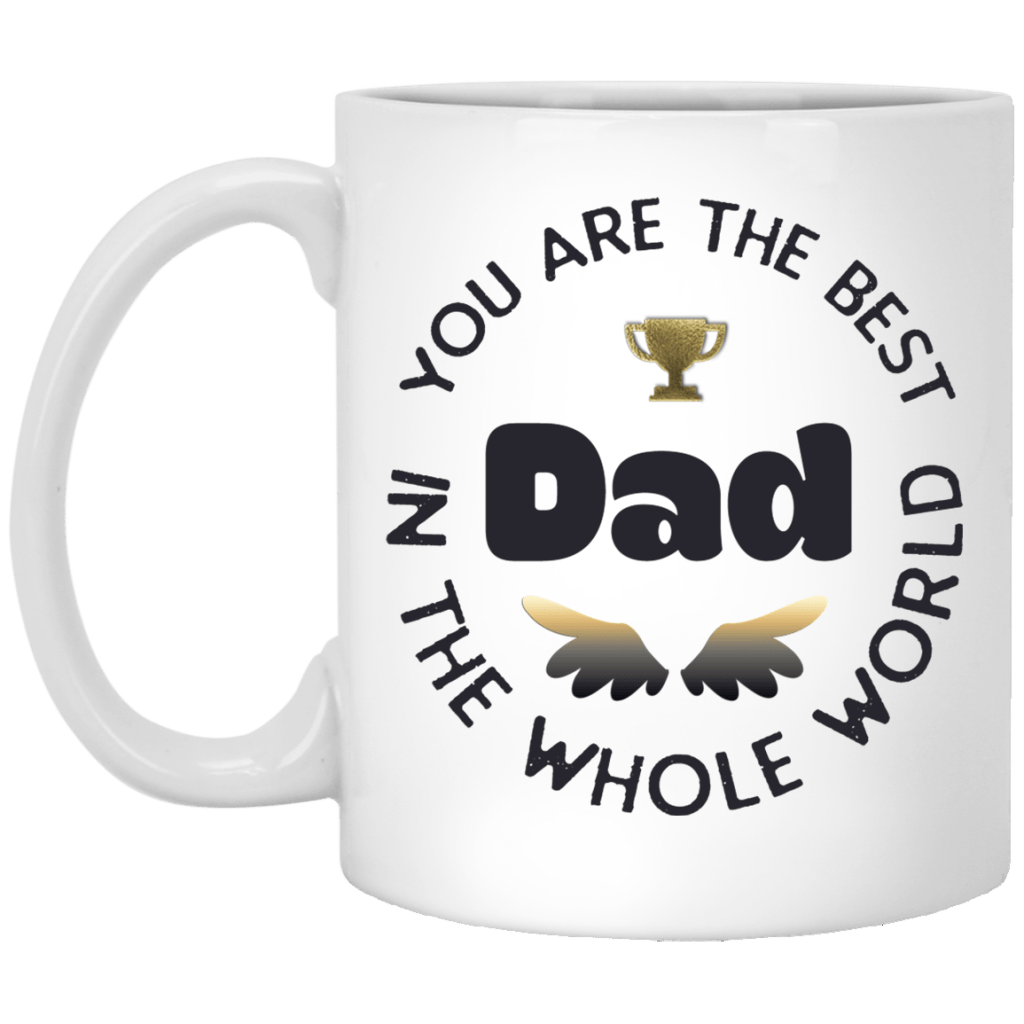 You Are Best Dad White Mug